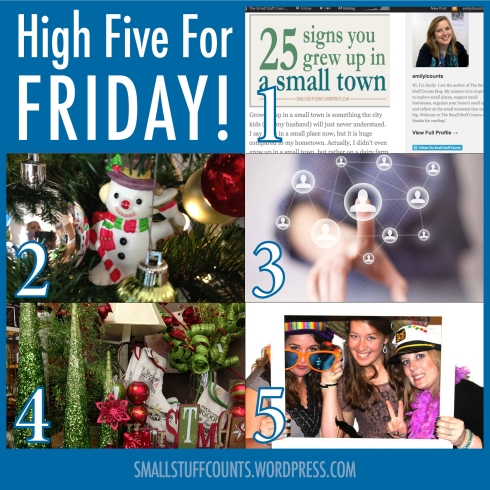 High Five For Friday via The Small Stuff Counts BLog