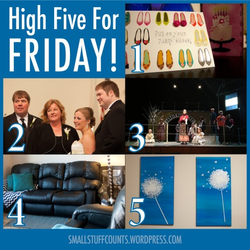 HighFive For Friday via The Small Stuff Counts Blog