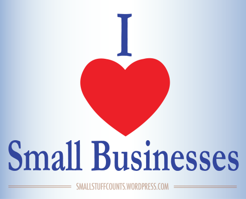 A Love Letter To Small Businesses via The Small Stuff Counts Blog